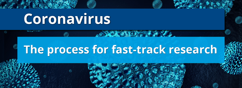 Coronavirus: process for fast-track research